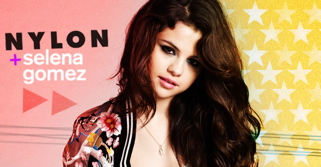 ��� ������ ����� ��� ���� ���� ������ 2013 - Selena Gomez Nylon Magazine