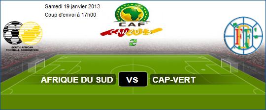 Afrique du Sud vs Cap-Vert 19 janvier 2013 Coupe d'Afrique des Nations 2013