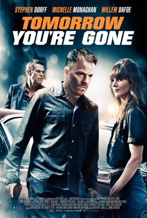 بوستر فيلم Tomorrow You're Gone Posters - Tomorrow You're Gone