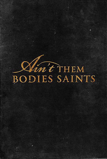 ��� ����� ���� Ain't Them Bodies Saints