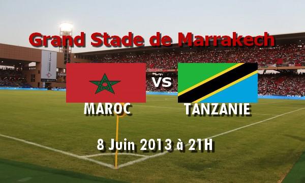 Maroc vs Tanzanie 8/6/2013 les qualifications de la coupe du monde 2014