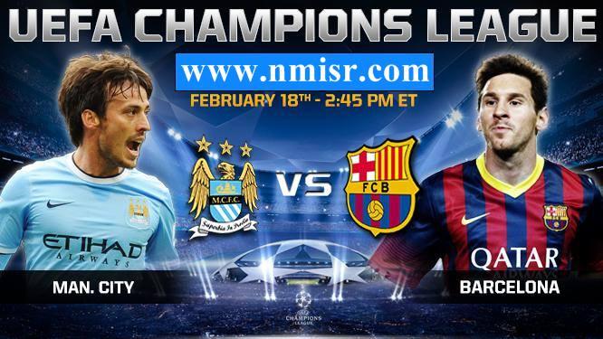 Barcelona vs Manchester City Martes 2/18/2014