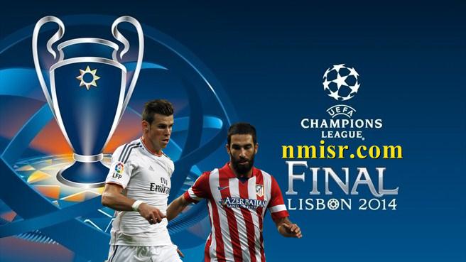 Real Madrid vs Atletico Madrid samedi 24/05/2014 Champions Ligue finale