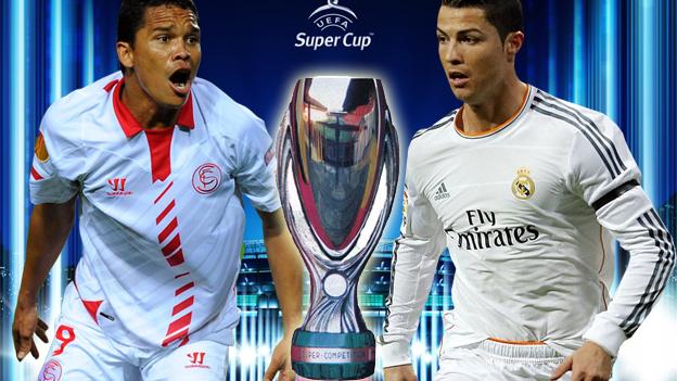 Real Madrid vs Sevilla Tuesday 12-8-2014 UEFA Super Cup