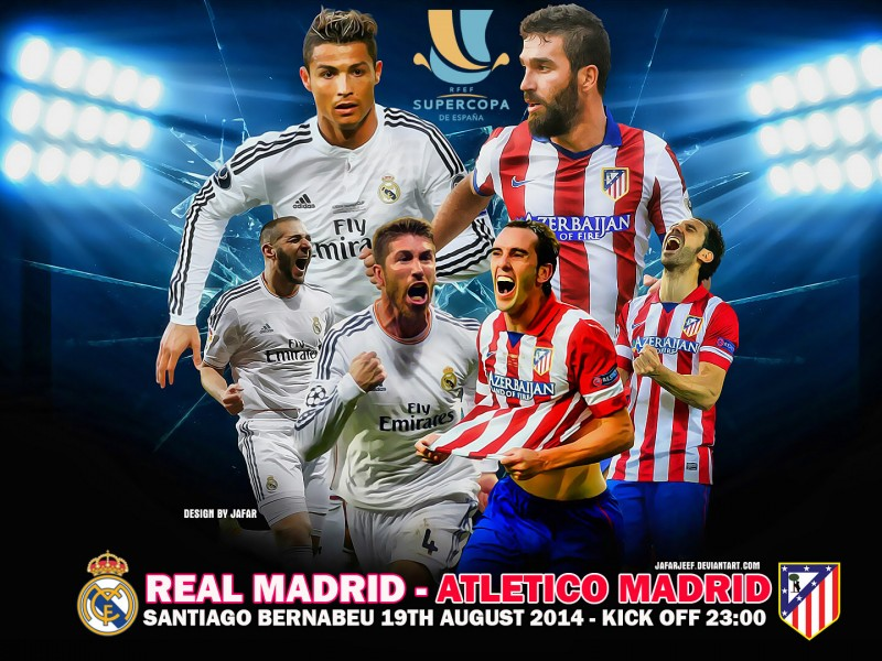 Real Madrid vs Atletico Madrid Super Cup Tuesday 19-8-2014