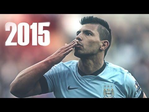 بالفيديو مهارات وأهداف اللاعب سرخيو أغويرو 2015 hd