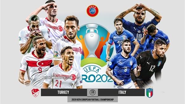 موعد وتوقيت مشاهدة مباراة إيطاليا وتركيا في كأس أمم أوروبا 2020
